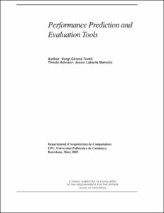 Performance Prediction and Evaluation Tools