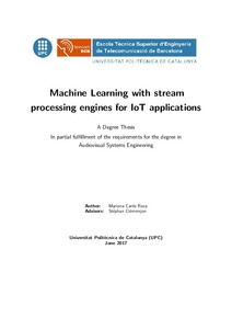 Machine Learning with stream processing engines for IoT applications