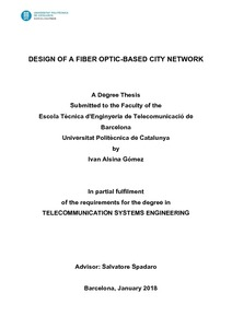 Design Of A Fiber Optic Based City Network